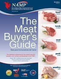 The Meat Buyer's Guide 6th (sixth) edition by North American Meat Processors published by North American Meat Processors (2010) [Spiral-bound] (Meat Buyers compare prices)