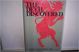 The Devil Discovered: Salem Witchcraft 1692 written by Enders A. Robinson