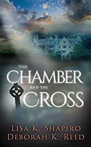 The Chamber And The Cross