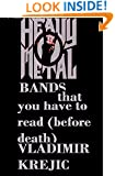 HEAVY METAL BANDS: That you have to read (before death)