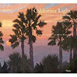 img - for California Light: ACentury ofLandscapes Paintings of theCalifornia Art Club book / textbook / text book