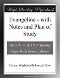 Evangeline - with Notes and Plan of Study