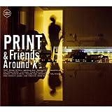 echange, troc Print And Friends - Around K