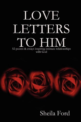 LOVE LETTERS TO HIM