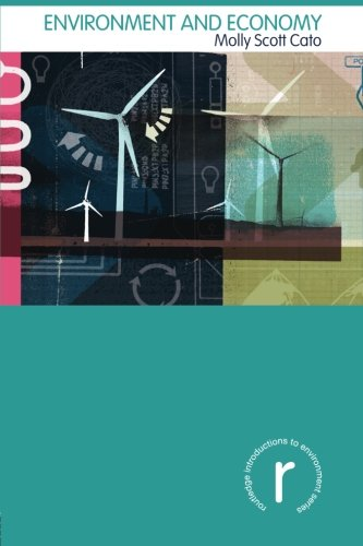 Environment and Economy (Routledge Introductions to...