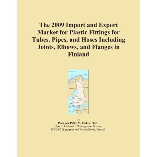 The 2009 Import and Export Market for Plastic Fittings for Tubes, Pipes, and Hoses Including Joints, Elbows, and Flanges in Australia Icon Group International