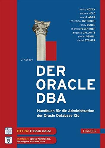 der-oracle-dba-handbuch-fur-die-administration-der-oracle-database-12c