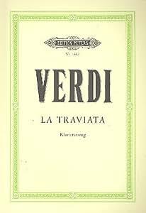 Giuseppe Verdi: La Traviata (1853) Oper in 3 Akten -- Klavierauszug (dt./it.) mit Bleistift von Edition Peters (Noten/sheet music)