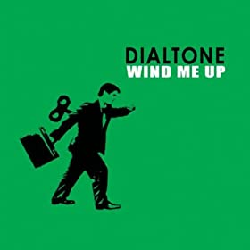 Wind Me Up [Explicit]