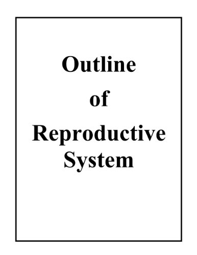 the reproductive system outline