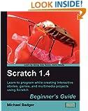 Scratch 1.4: Beginner's Guide