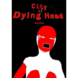 City of Dying Head