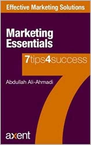 Marketing Essentials: Know your customer (Effective Marketing