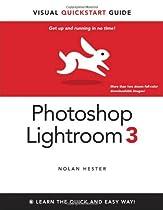 Photoshop Lightroom 3: Visual QuickStart Guide