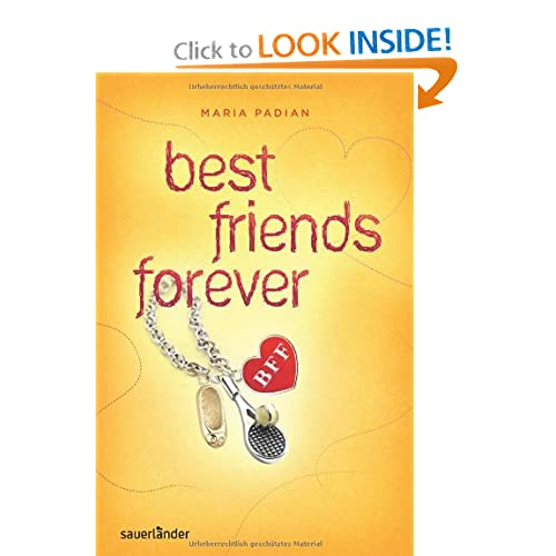 BFF   best friends forever Maria Padian, Lena Niemeyer