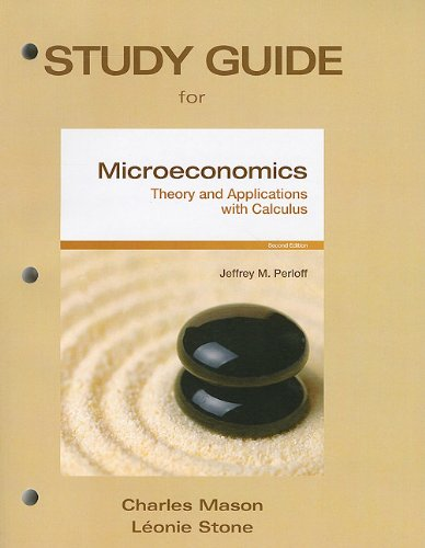 Study Guide for Microeconomics: Theory & Applications...