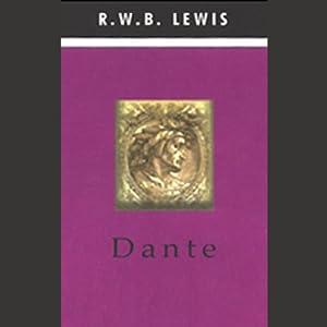 Dante | [R.W.B. Lewis]