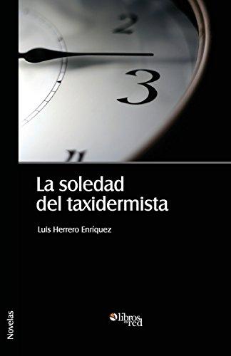 La Soledad del Taxidermista