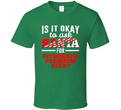 ask-santa-for-bitburger-premium-beer-christmas-wishlist-party-gift-t-shirt-2xl-irish-green