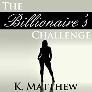 The Billionaire's Challenge Audiobook
