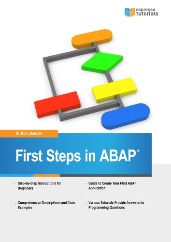 First Steps in ABAP - Your Beginner's Guide to SAP ABAP, by Boris  Rubarth