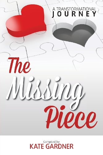 The Missing Piece - A Transformational Journey