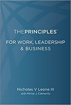 The Principles For Work, Leadership & Business
