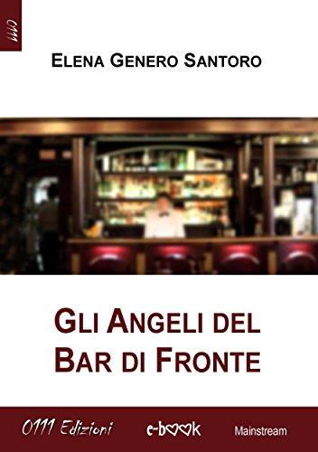 Gli Angeli del Bar di Fronte PDF