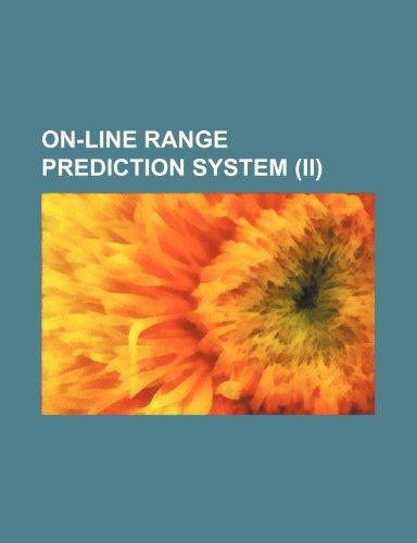On-Line Range Prediction System (II)