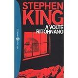 copertina libro A volte ritornano (I grandi tascabili) di King Stephen (2000) Tapa blanda
