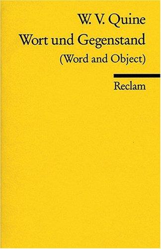 Wort und Gegenstand: (Word and Object)