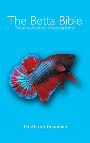 the-betta-bible-the-art-and-science-of-keeping-bettas