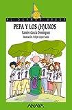 Pepa Y Los (H)unos / Pepa and the (H)Uno (Cuentos, Mitos Y Libros-Regalo) (Spanish Edition) (8466745645) by Garcia Dominguez, Ramon