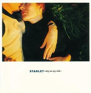 Starlet - Stay On My Side (Vinyl)