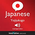 Learn Japanese - Yojijukugo Japanese: Lessons 1-25: Intermediate Japanese #4 |  Innovative Language Learning
