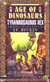 img - for Tyrannosaurus Rex (Age of Dinosaurs) book / textbook / text book