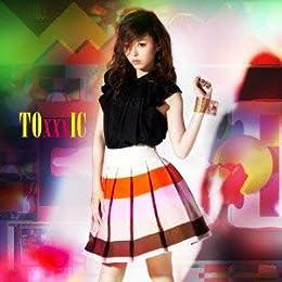 TOxxxIC(初回限定盤)(DVD付)