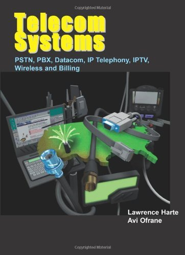 telecom-systems-pstn-pbx-datacom-ip-telephony-iptv-wireless-and-billing-by-lawrence-harte-2006-10-30