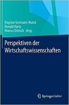 Perspektiven Der Wirtschaftswissenschaften (German Edition)