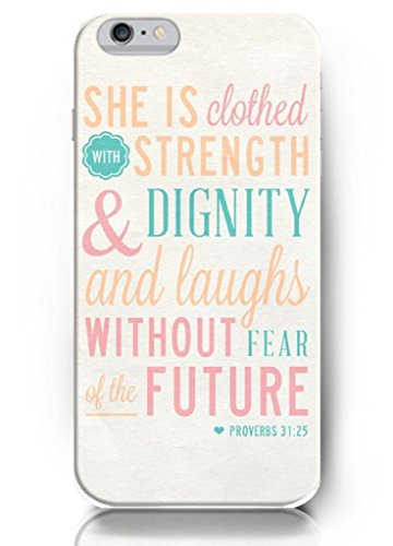 She Is Clothed In Strenght And Dignity, And She Laughs Without Fear Of The Future - 5.5 Inch Iphone 6 Plus - Hard Snap On Plastic Case - Inspirational And Motivational Life Quotes