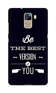 Amez Be the Best version of Yourself Back Cover For Huawei Honor 7