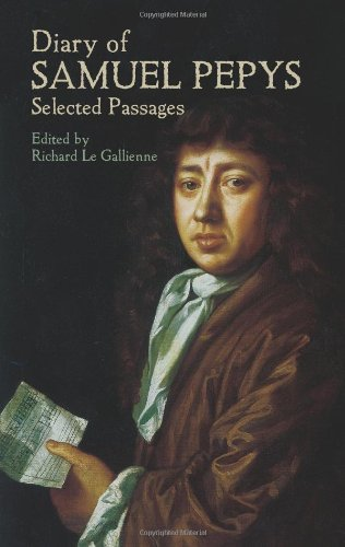 Diary of Samuel Pepys: Selected Passages (Dover Books on Literature & Drama)