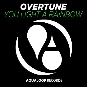 Overtune-You Light A Rainbow