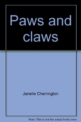 Paws and claws (Scholastic phonics readers), Cherrington, Janelle