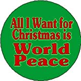 All I Want for Christmas is World Peace 1.25