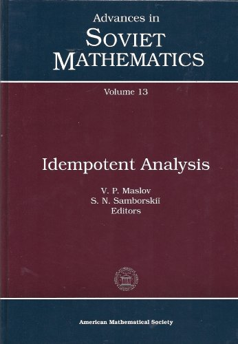 Idempotent Analysis: 013 (Advances in Soviet Mathematics)