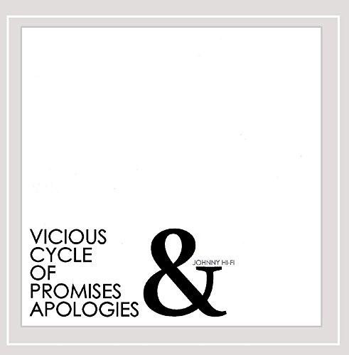 Johnny Hi-Fi - Vicious Cycle of Promises & Apologies