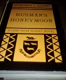 Image of Busman's Honeymoon: A Love Story with Detective Interruptions