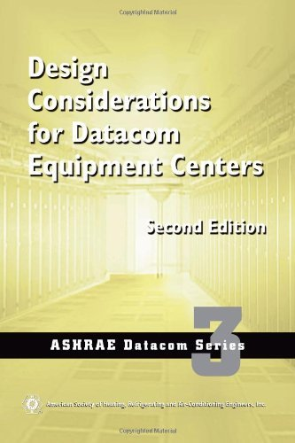 design-considerations-for-datacom-equipment-centers-2nd-edition-by-american-society-of-heating-refri