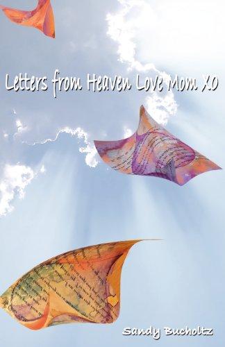 Letters From Heaven, Love Mom xo